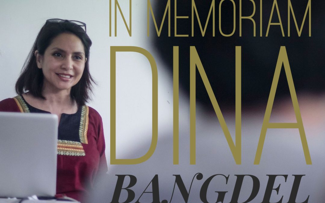 The saddest post ever: RIP Dina Bangdel